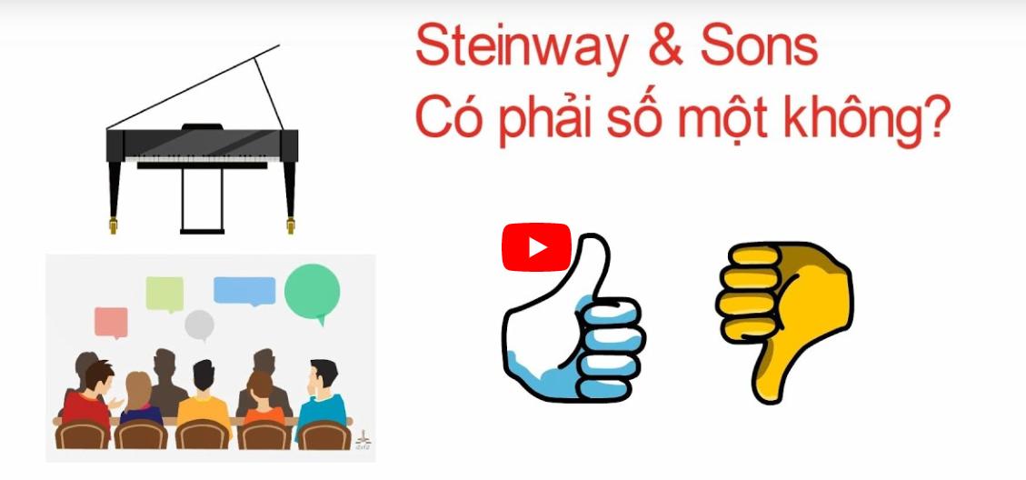Steinway & Sons có phải thương hiệu số một không?