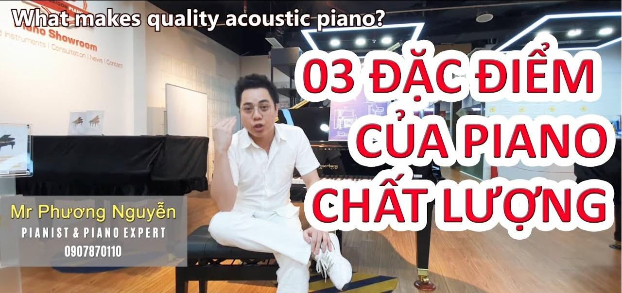 BA ĐẶC ĐIỂM CỦA ĐÀN PIANO CHẤT LƯỢNG