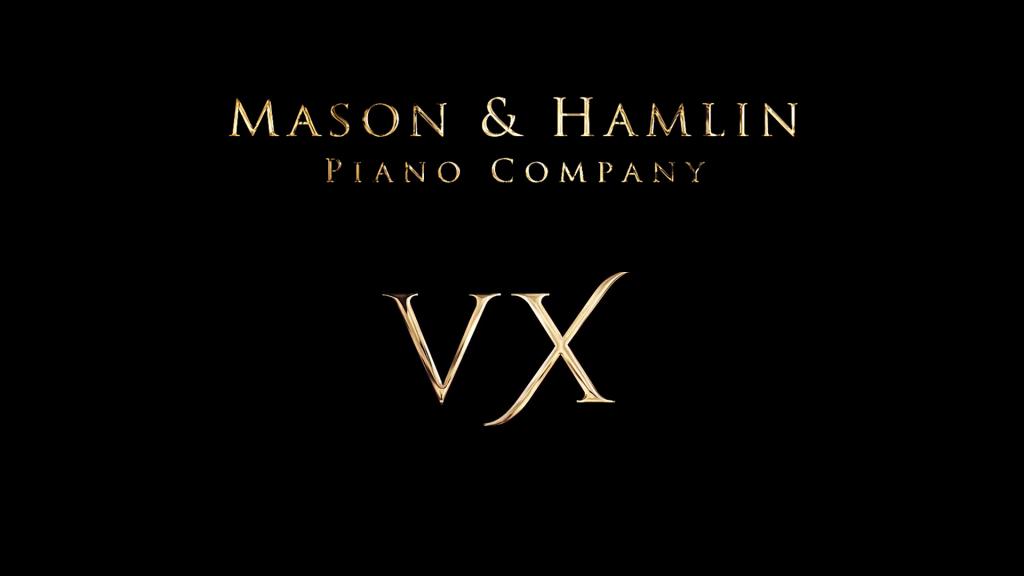 Mason & Hamlin VX